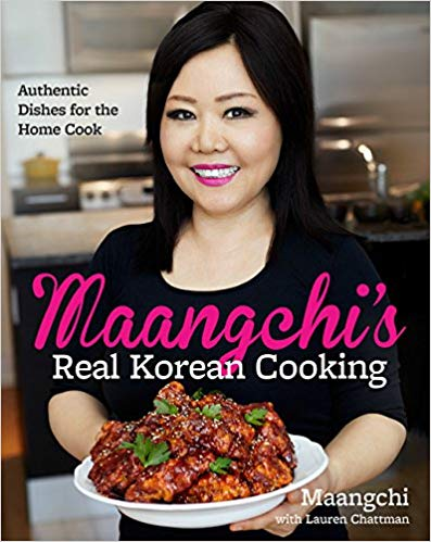 Maangchi's Real Korean Cooking Cook Book